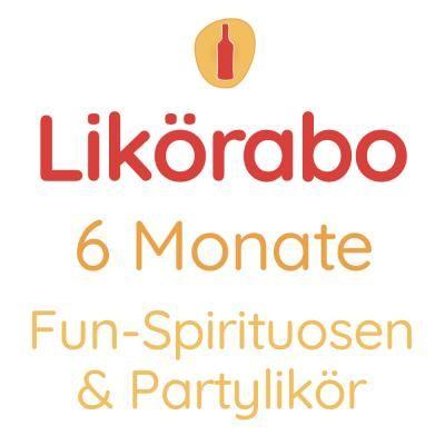 Likörabo 6 Monate   Fun-Spirituosen & Partylikör